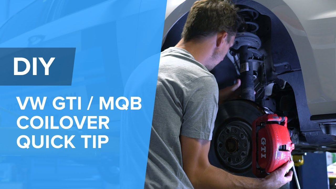 How To Save Time When Installing Coilovers - VW  Audi MQB (GTI, Golf R, S3, A3)