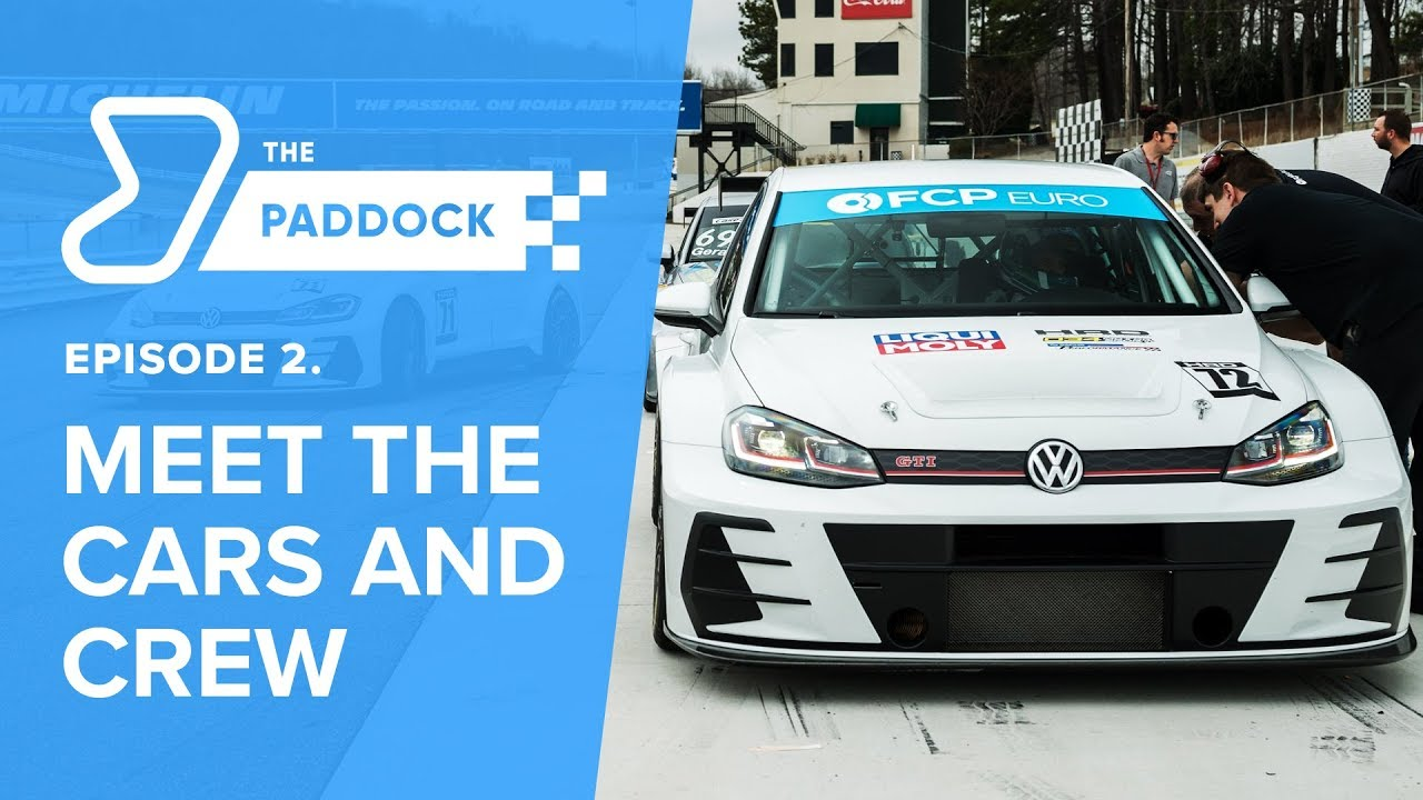 The Paddock Episode 2 - Meet The Cars & Crew - Motorsports & Racing Documentary